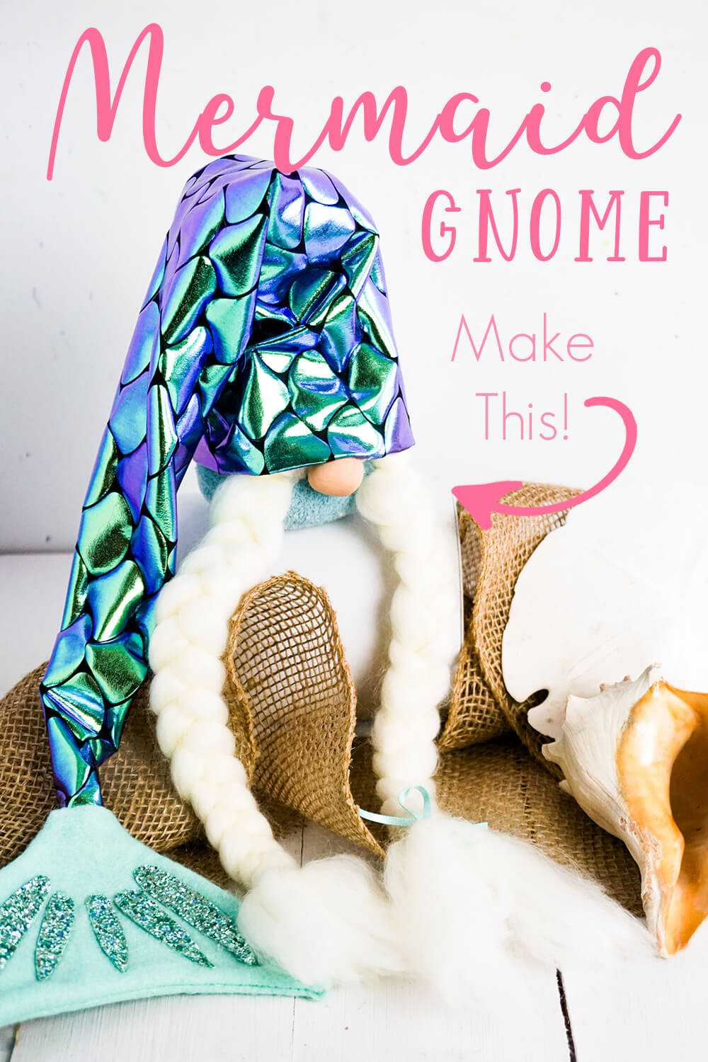 mermaid girl gnome made from a sock with text which reads mermaid gnome make this