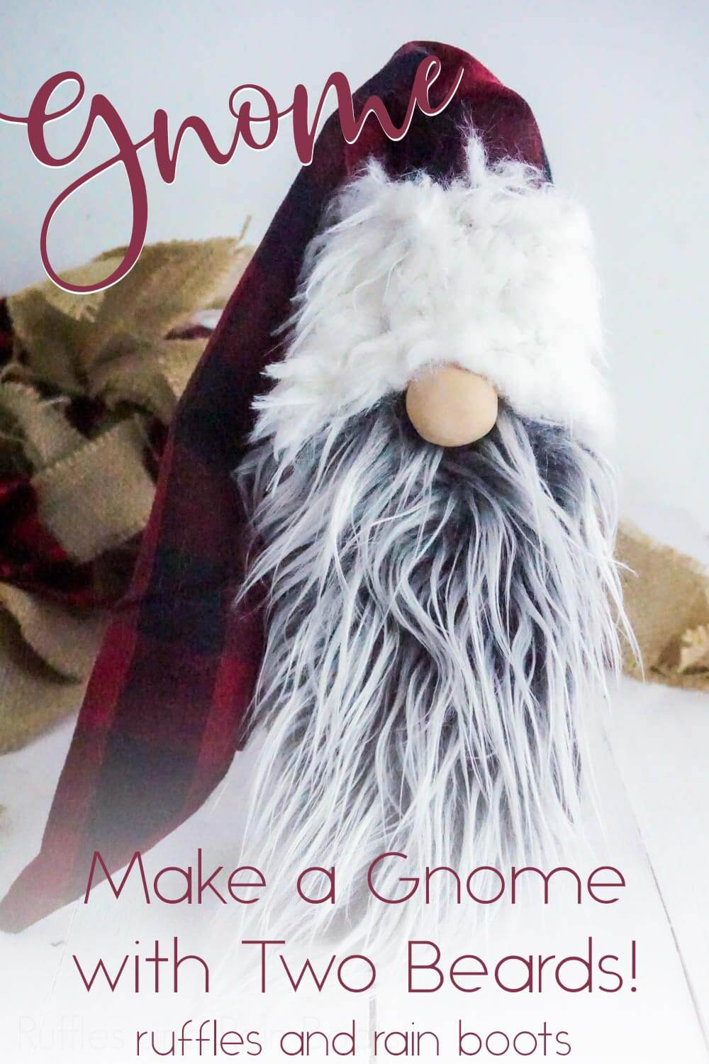Holiday Gnome with 2 beards on a white wood background with text which reads gnome make a gnome with two beards