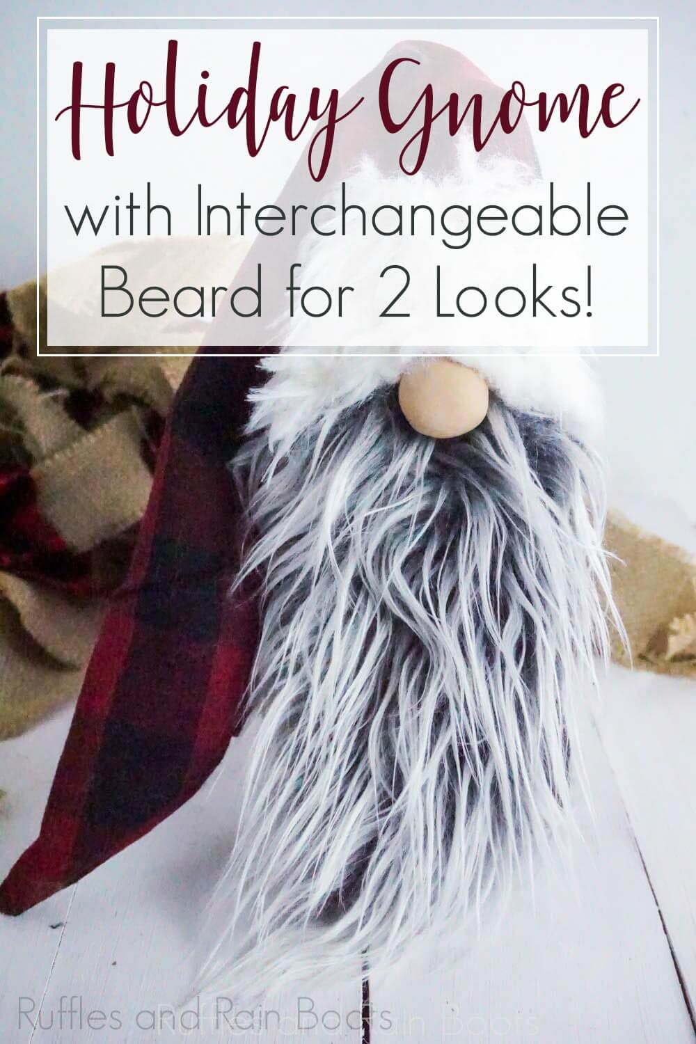Lumberjack Gnome for the Holidays on a white wood background with text which reads holiday gnome with interchangeable beard for 2 looks