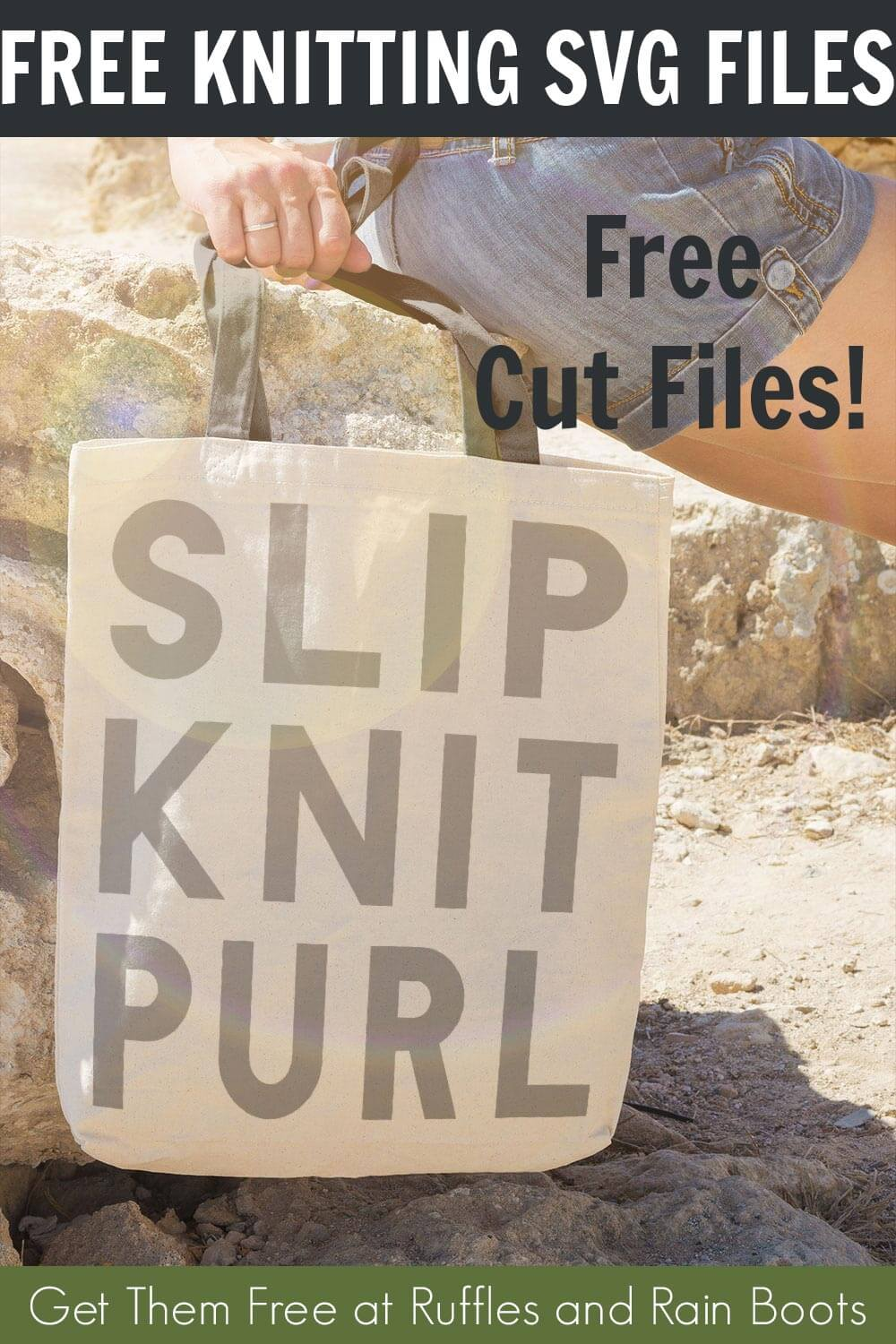Fun Knitting SVG for Crafters on a canvas bag held by a lady sitting on a rock with text which reads free knitting svg files free cut files!
