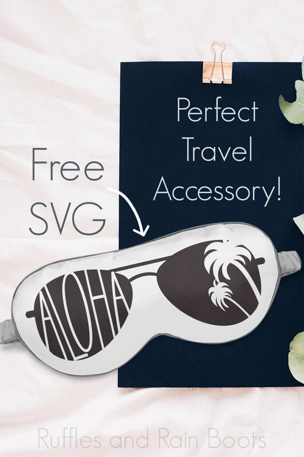 Sleep Mask Gift Free SVG for Summer with text which reads perfect travel accessory free svg