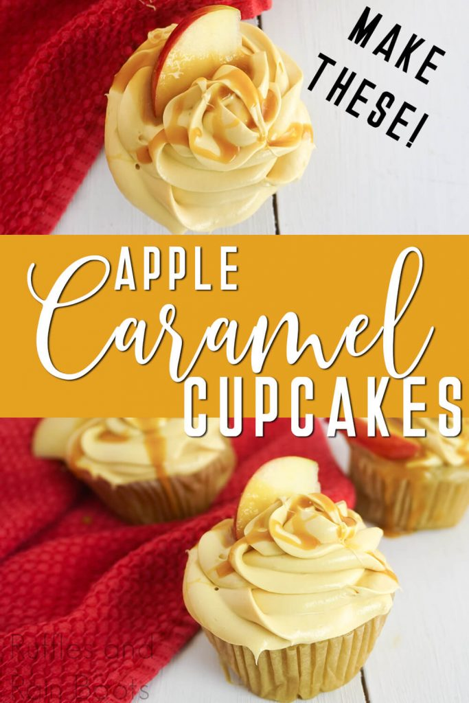 photo collage of apple caramel cupcakes with text which reads make these apple caramel cupcakes