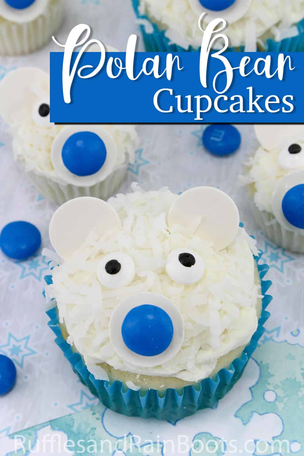 close up of cupcake with a bear face with text which reads Polar Bear Cupcakes