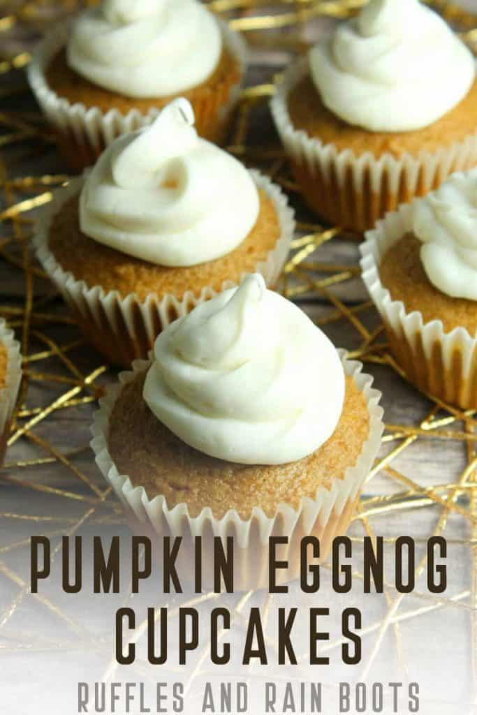 Easy Christmas recipe pumpkin eggnog cupcakes with text which reads pumpkin eggnog cupcakes