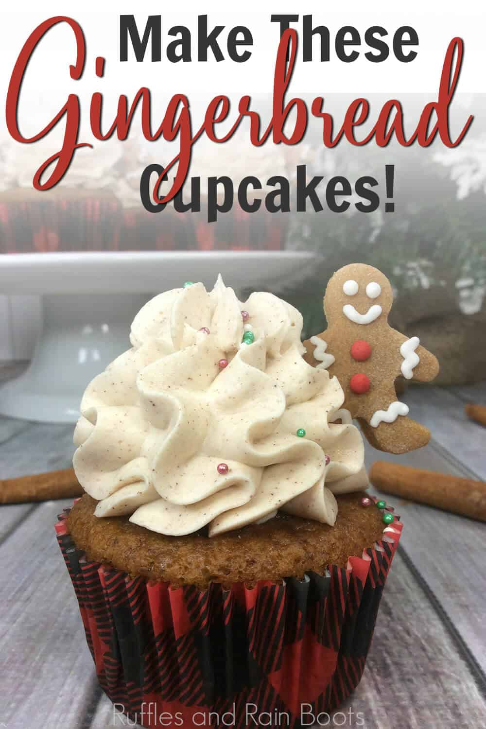 cupcakes with gingerbread cookie frosting with text which reads make these gingerbread cupcakes