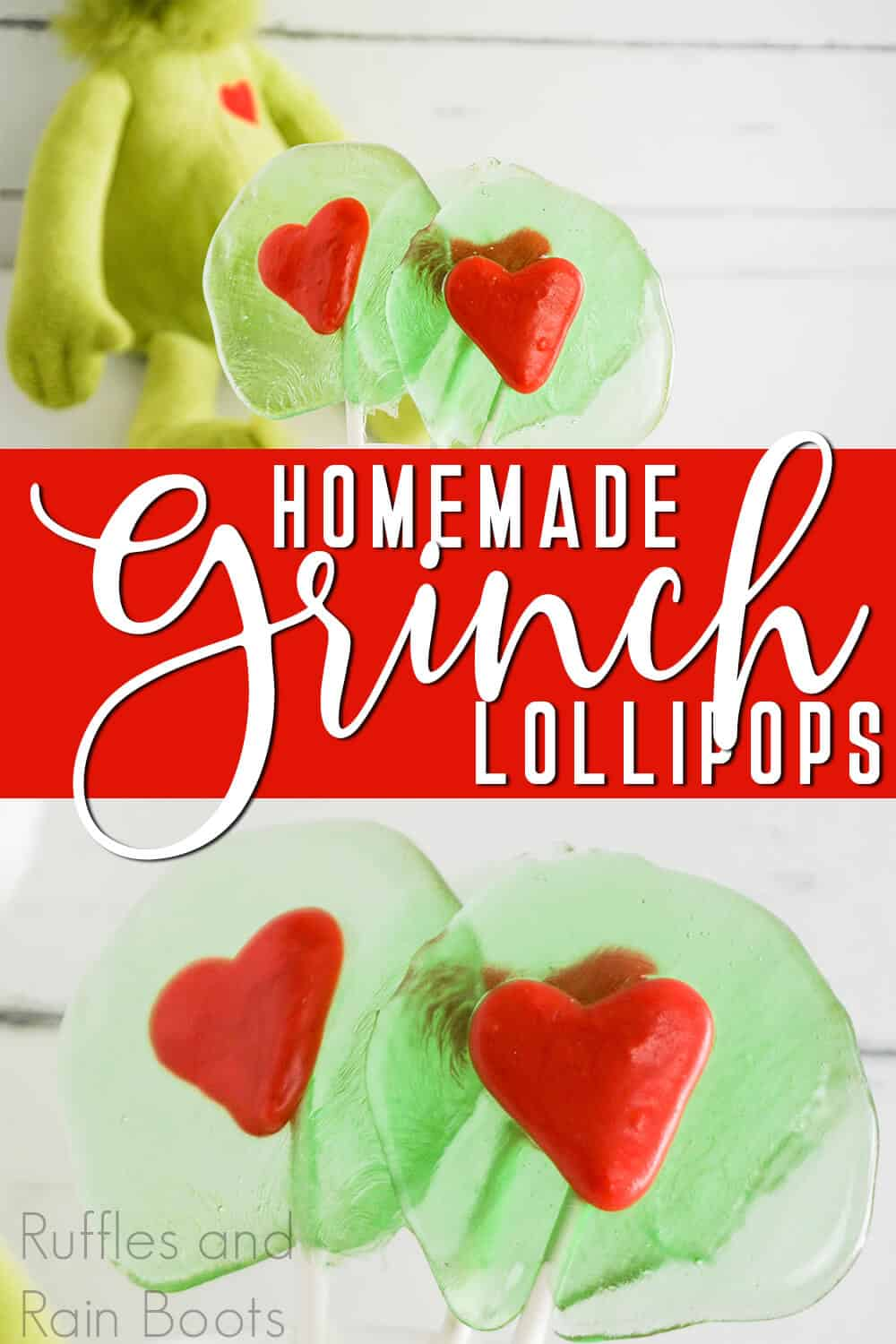 photo collage of green lollipops with a red heart for a grinch party with text which reads homemade grinch lollipops