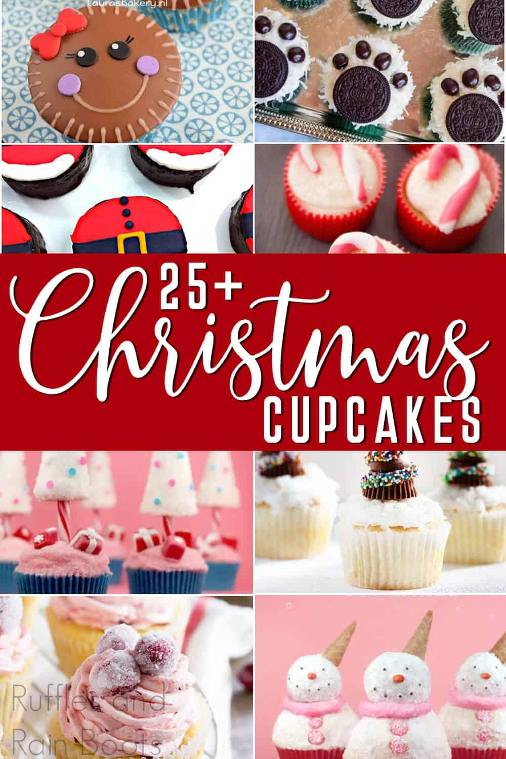photo collage of holiday cupcake recipes with text which reads 25+ christmas cupcakes