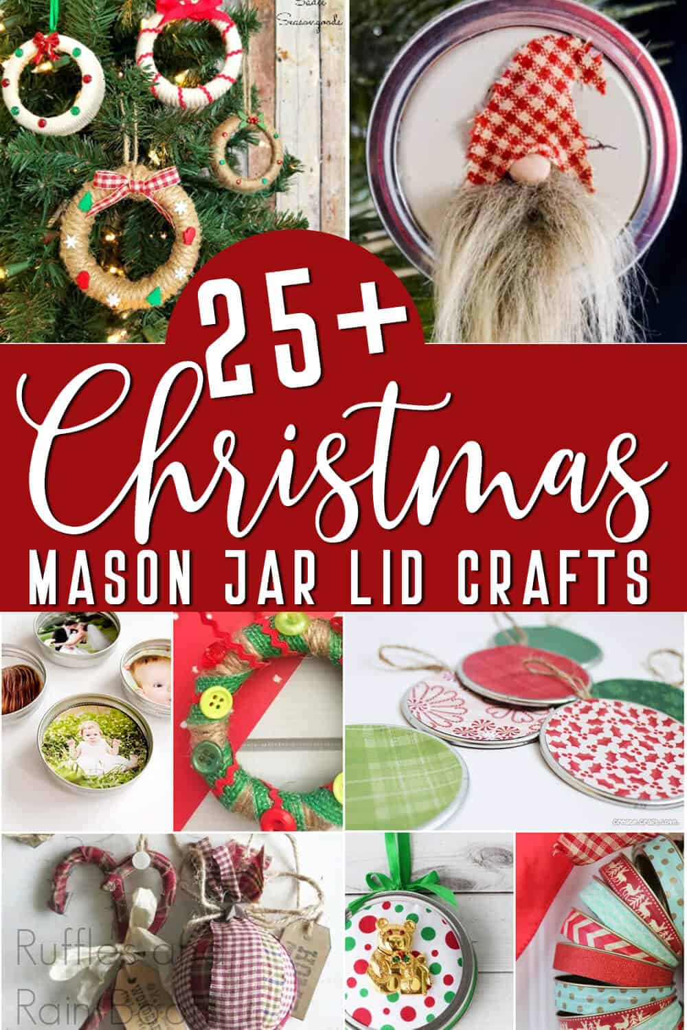 photo collage of farmhouse christmas crafts made of mason jar lids with text which reads 25+ christmas mason jar lid crafts
