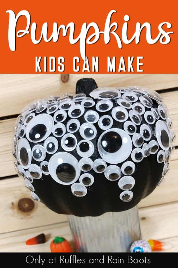 close up of black pumpkin with eyeballs with text which reads pumpkins ids can make