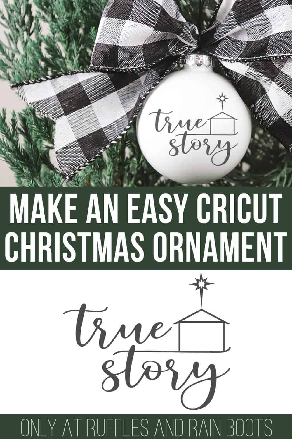 collage of true story svg on buffalo check ornament with text which reads make an easy Cricut Christmas ornament