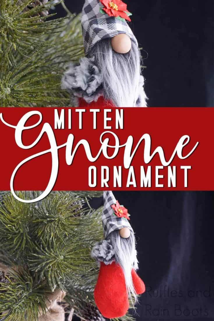 I love this adorable mitten gnome ornament for Christmas! What a cute DIY ornament--it would make an adorable gift. Click through to get the easy tutorial and printable pattern! #gnomeornament #mittengnomeornament #scandinaviangnome #tomte #tomten #nisse #nisser #gnome #rufflesandrainboots