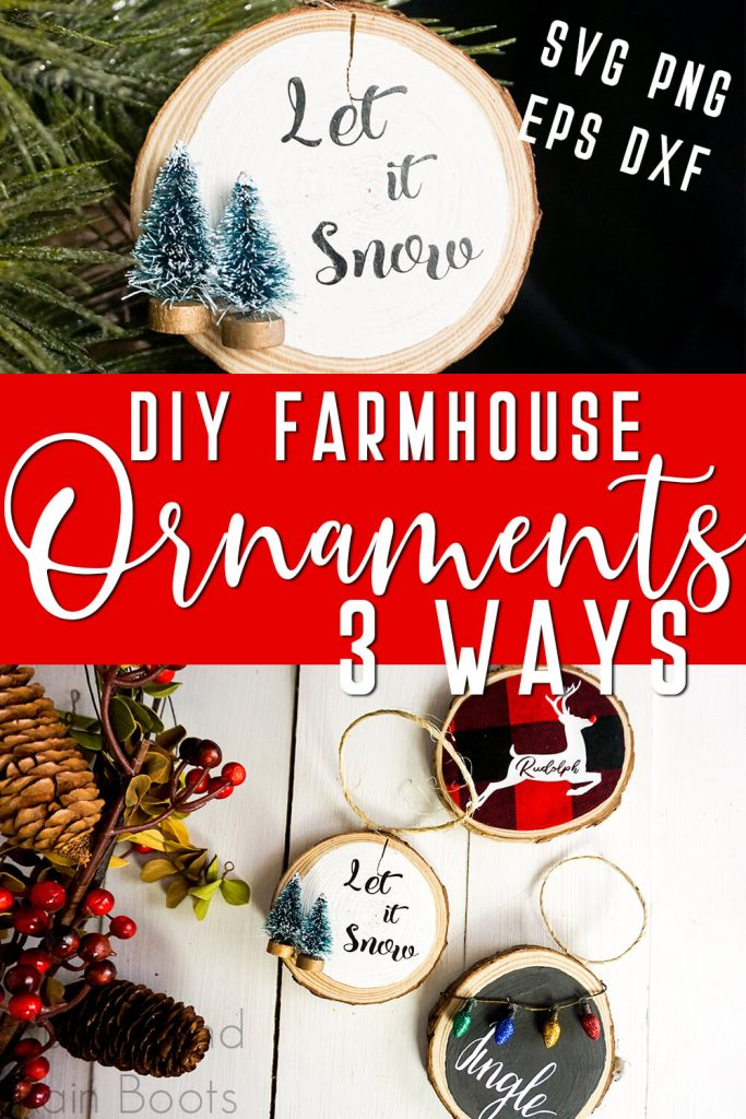 photo collage of ornaments for a farmhouse christmas tree with text which reads diy farmhouse ornaments 3 ways SVG PNG DXF EPS