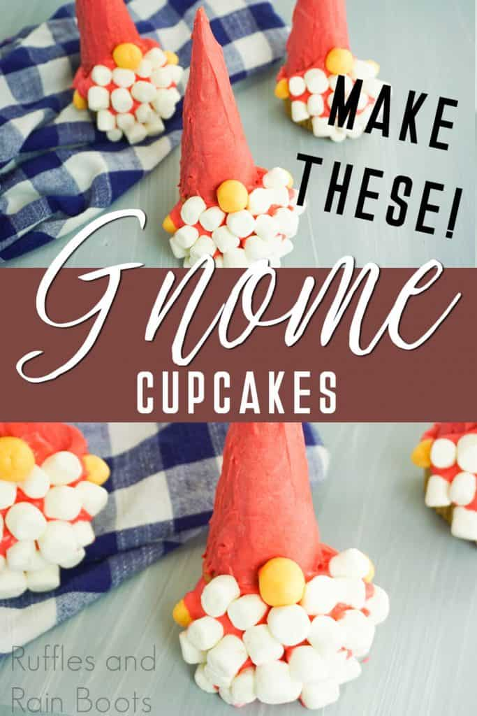 photo collage of cupcake gnomes with text which reads make these gnome cupcakes
