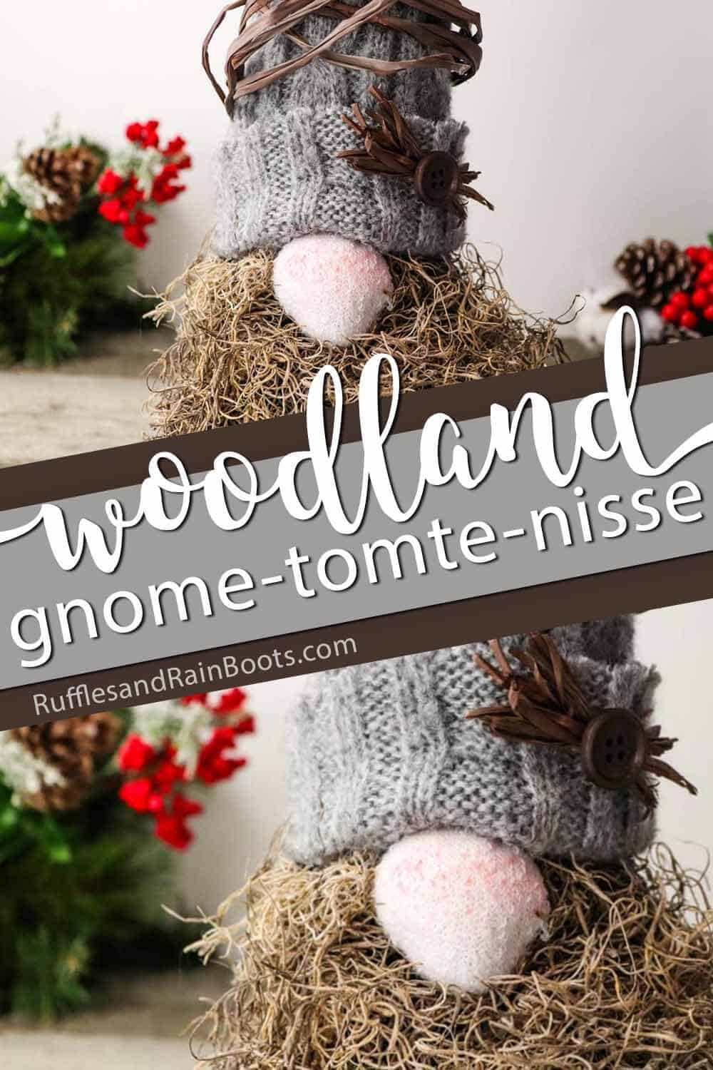 photo collage of forest gnome easy gnome tutorial for a rustic gnome with text which reads woodland gnome tomte nisse