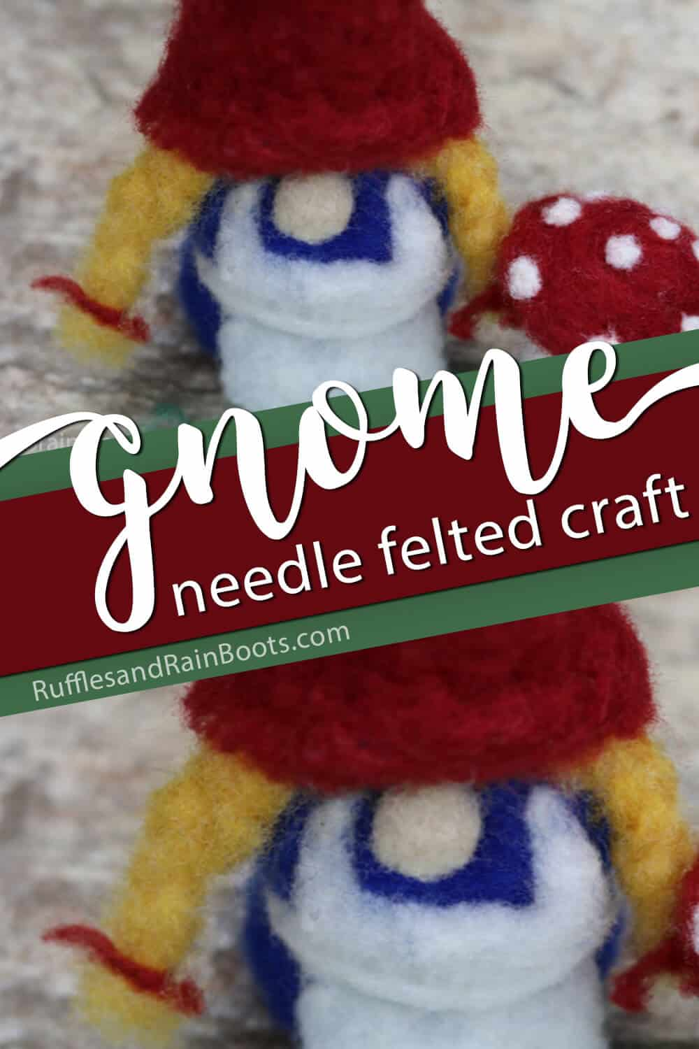 photo collage of a needle felted gnome with text which reads gnome needle felting craft
