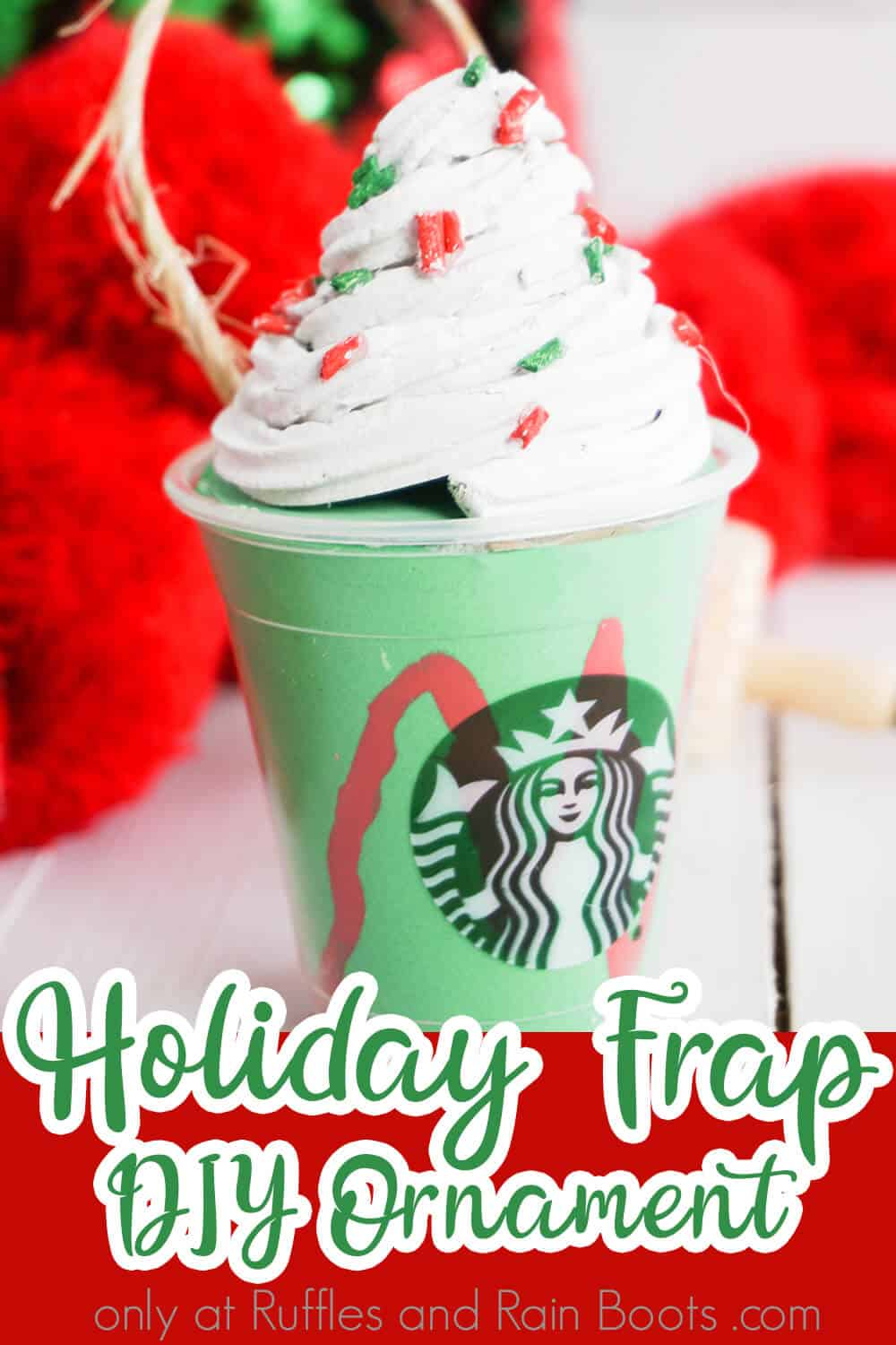 Make This Holiday Frappuccino Starbucks Ornament In Minutes