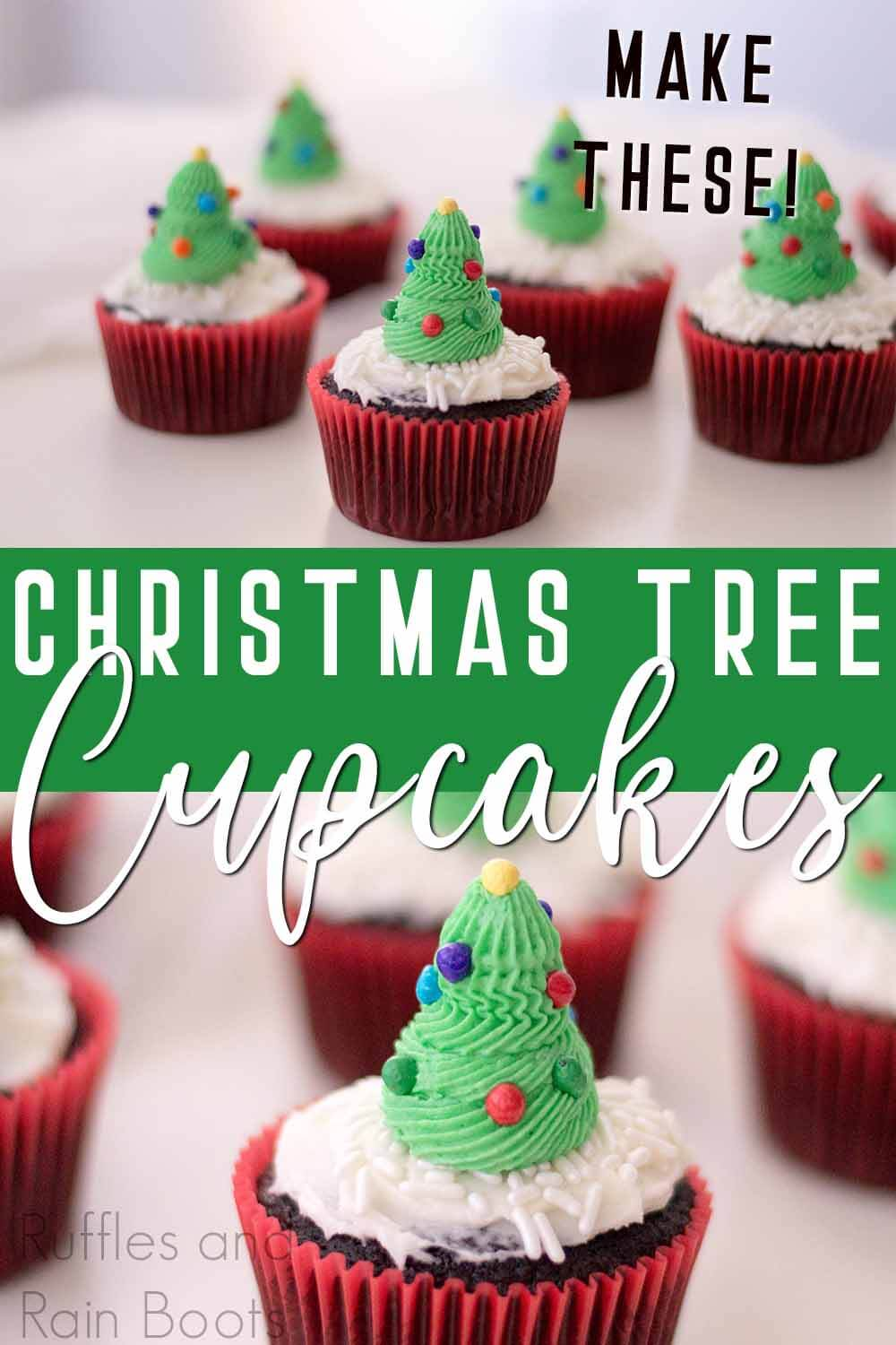 photo collage of holiday cupcakes with text which reads christmas tree cupcakes make these