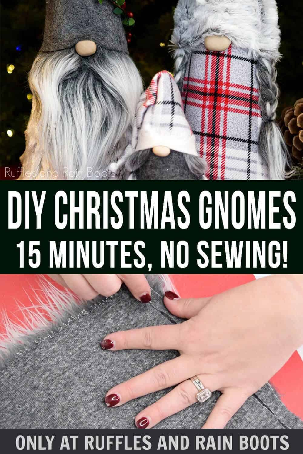 Christmas gnomes on holiday background with example of faux fur with text which reads DIY Christmas Gnomes 15 Minutes No sewing