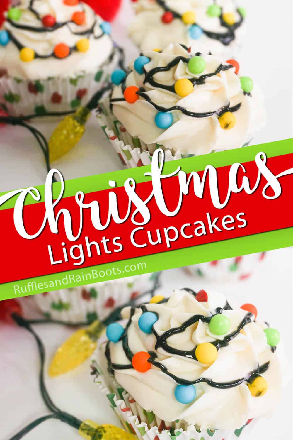 photo collage of cupcakes with christmas candy lights with text which reads make christmas lights cupcakes for a christmas party