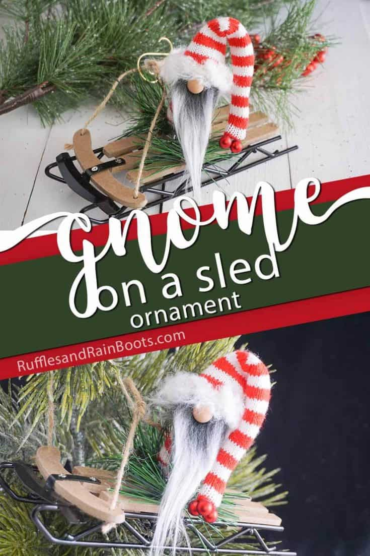 I love this adorable sledding gnome ornament. Such an easy DIY Christmas ornament--and that gnome! Click here to get the quick gnome tutorial! #gnometutorial #gnomeornament #sleddinggnome #tomte #tomten #nisse #nisser  #gnome #rufflesandrainboots