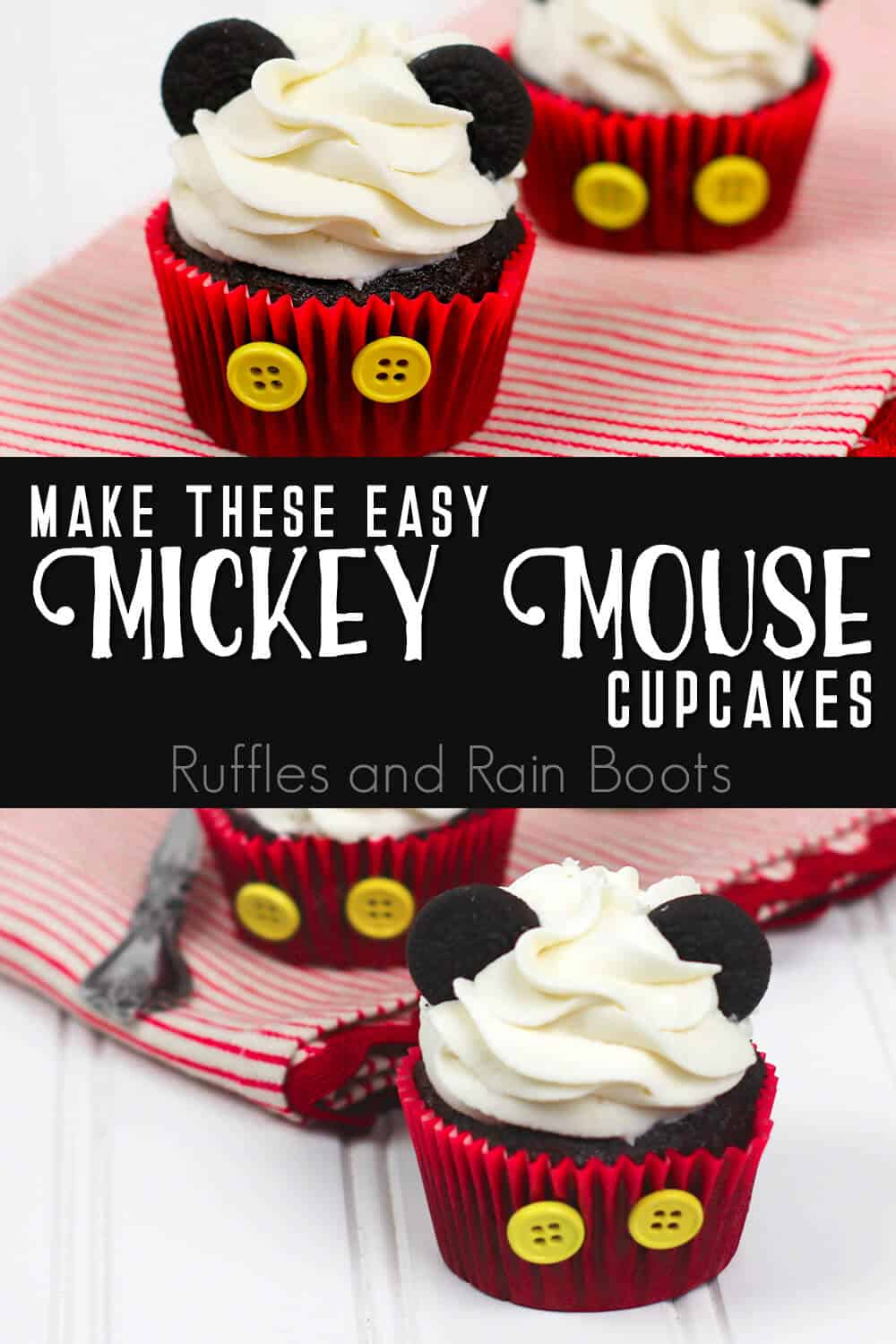 photo collage of disney cupcake idea with text which reads make these easy mickey mouse cupcakes