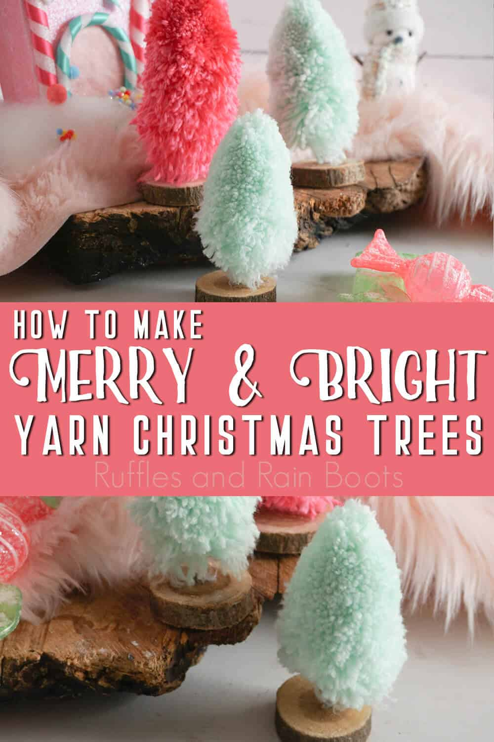 photo collage of yarn tree alternative to bottlebrush trees with text which reads how to make merry & bright yarn christmas trees
