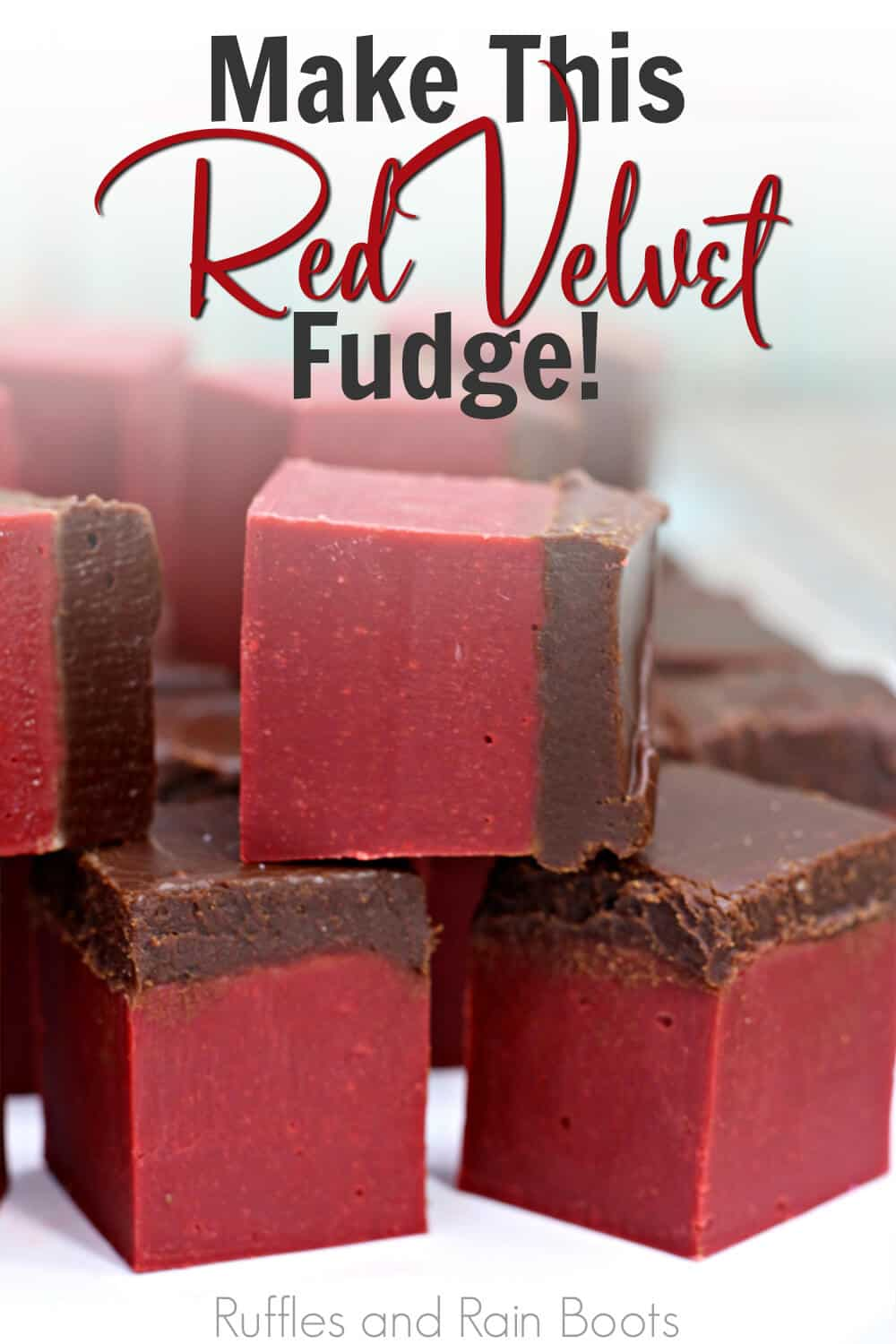 closeup of creamy red fudge with chocolate topping with text which reads make this red velvet fudge