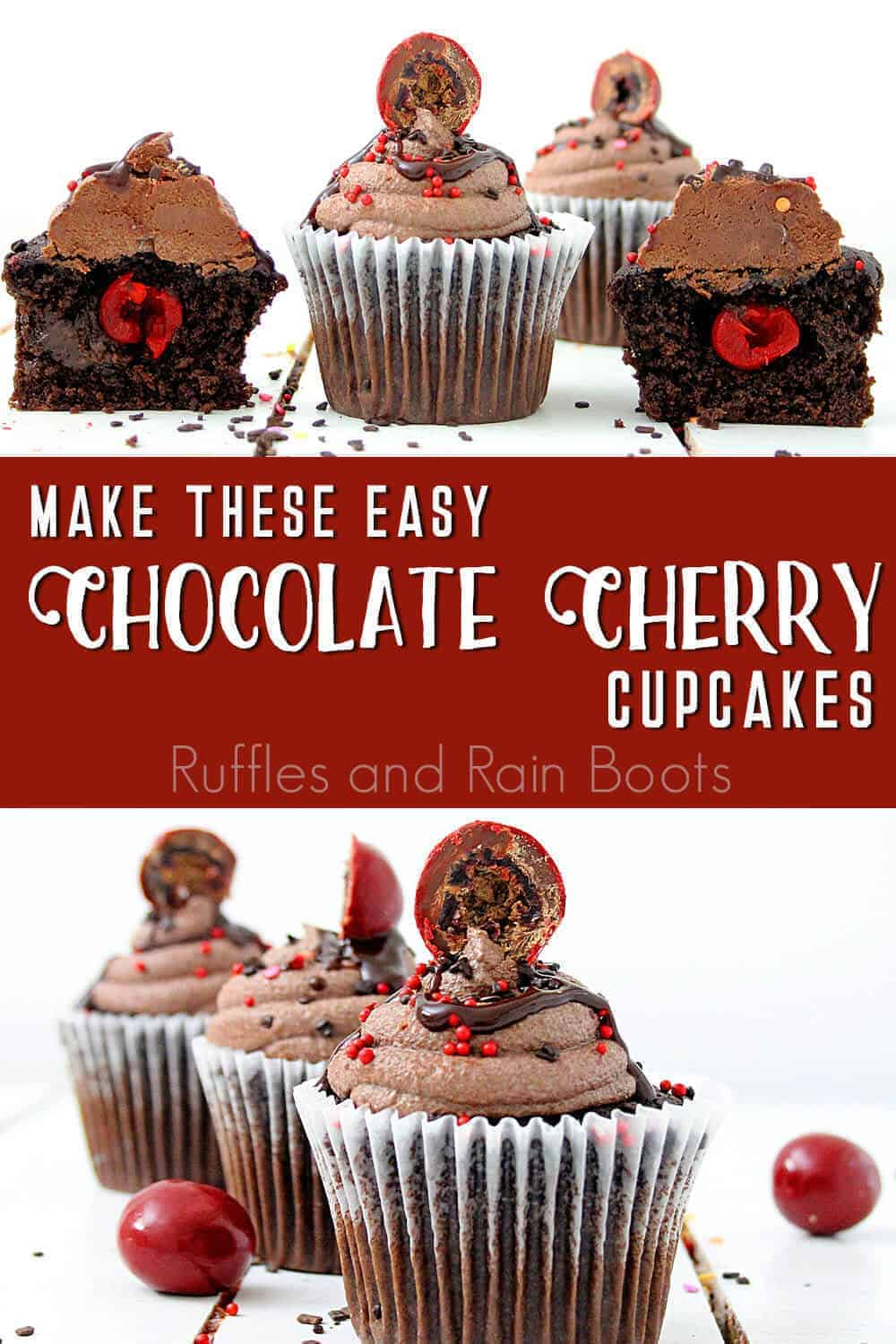 photo collage of chocolate cupcakes with cherries inside with text which reads make these easy chocolate cherry cupcakes