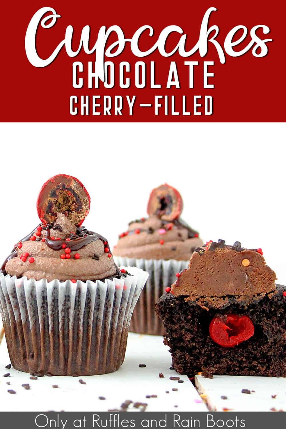 easy cupcakes with chocolate and cherry flavors with text which reads cupcakes chocolate cherry filled