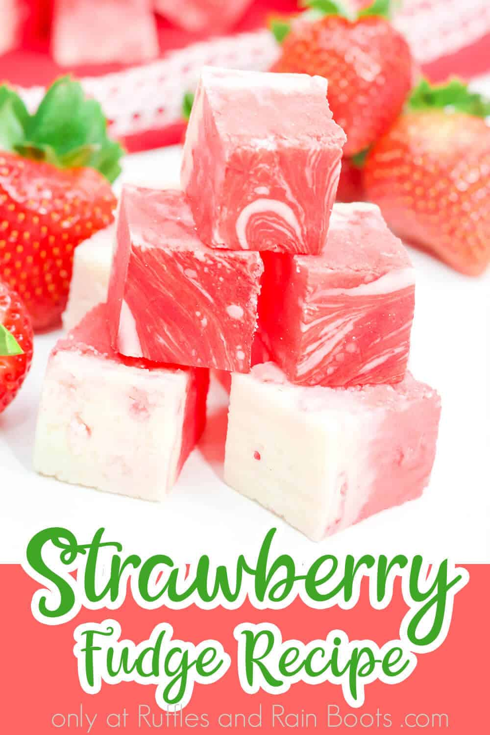 easy pink fudge for valentines day with text which reads strawberry fudge recipe