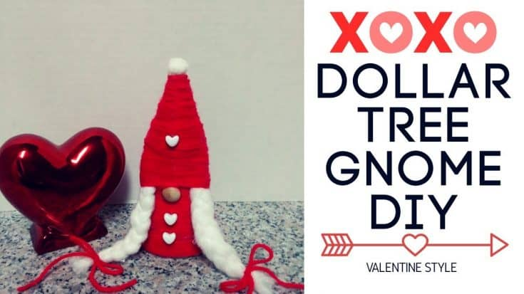 Dollar Tree Valentine Gnome DIY