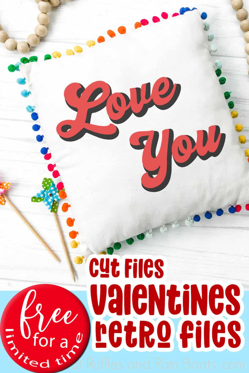 closeup of pillow iwth love you cut file for valentines with text which reads cut files valentnes retro files
