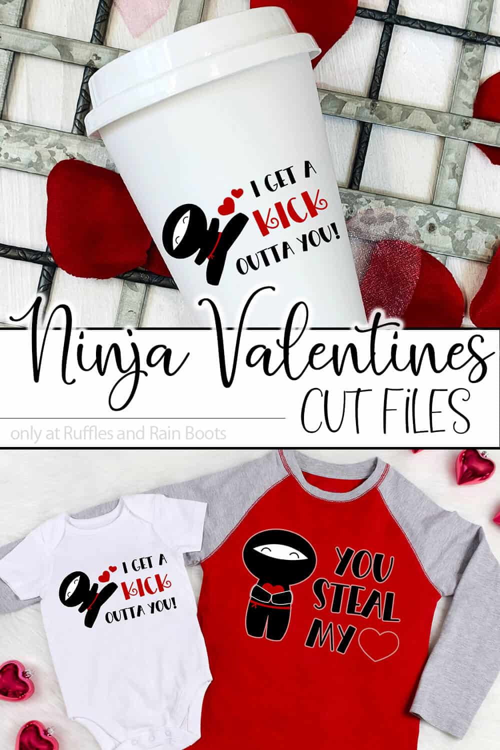 photo collage of travel mug and t-shirts with valentines ninja svg files with text which reads ninja valentines cut files