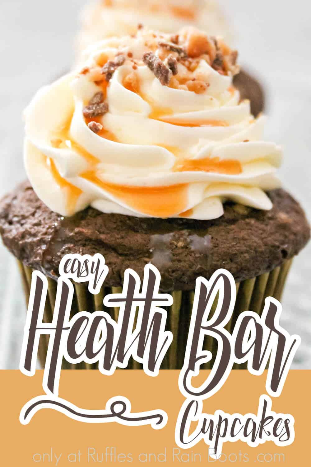 closeup of chocolate cupcakes with toffee bar candy bits with text which reads easy heath bar cupcakes