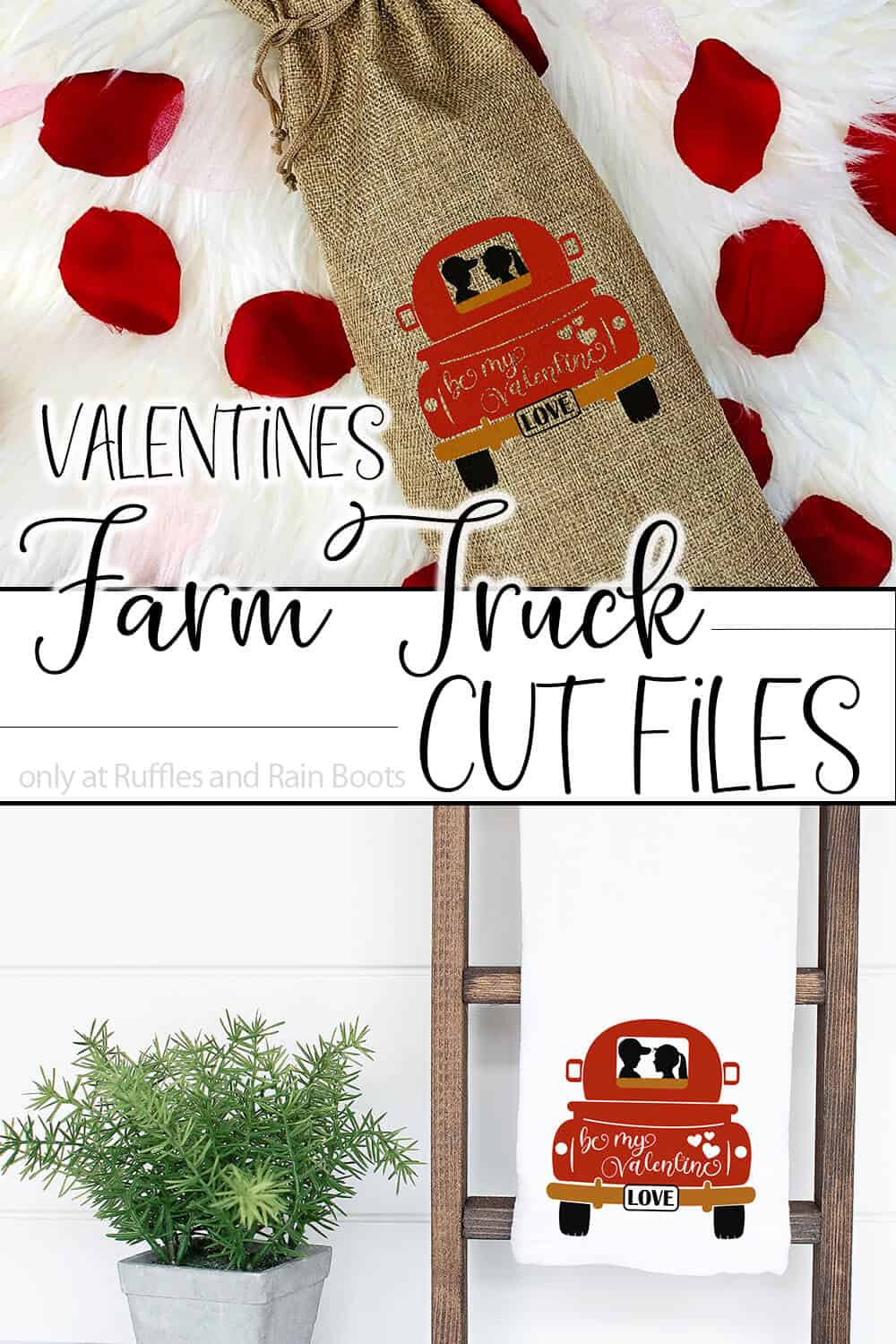 photo collage of wine bottle sleeve and kitchen towel with back of farm truck svgs for cricut or silhouette with text which reads valentines farm truck cut files