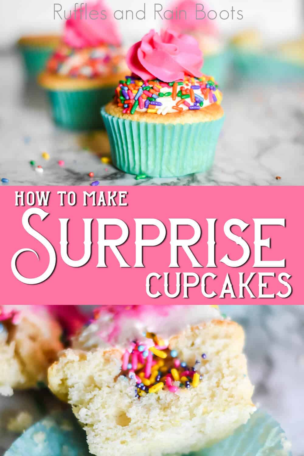 photo collage of birthday cupcake recipe with text which reads how to make surprise cupcakes for birthday cupcakes