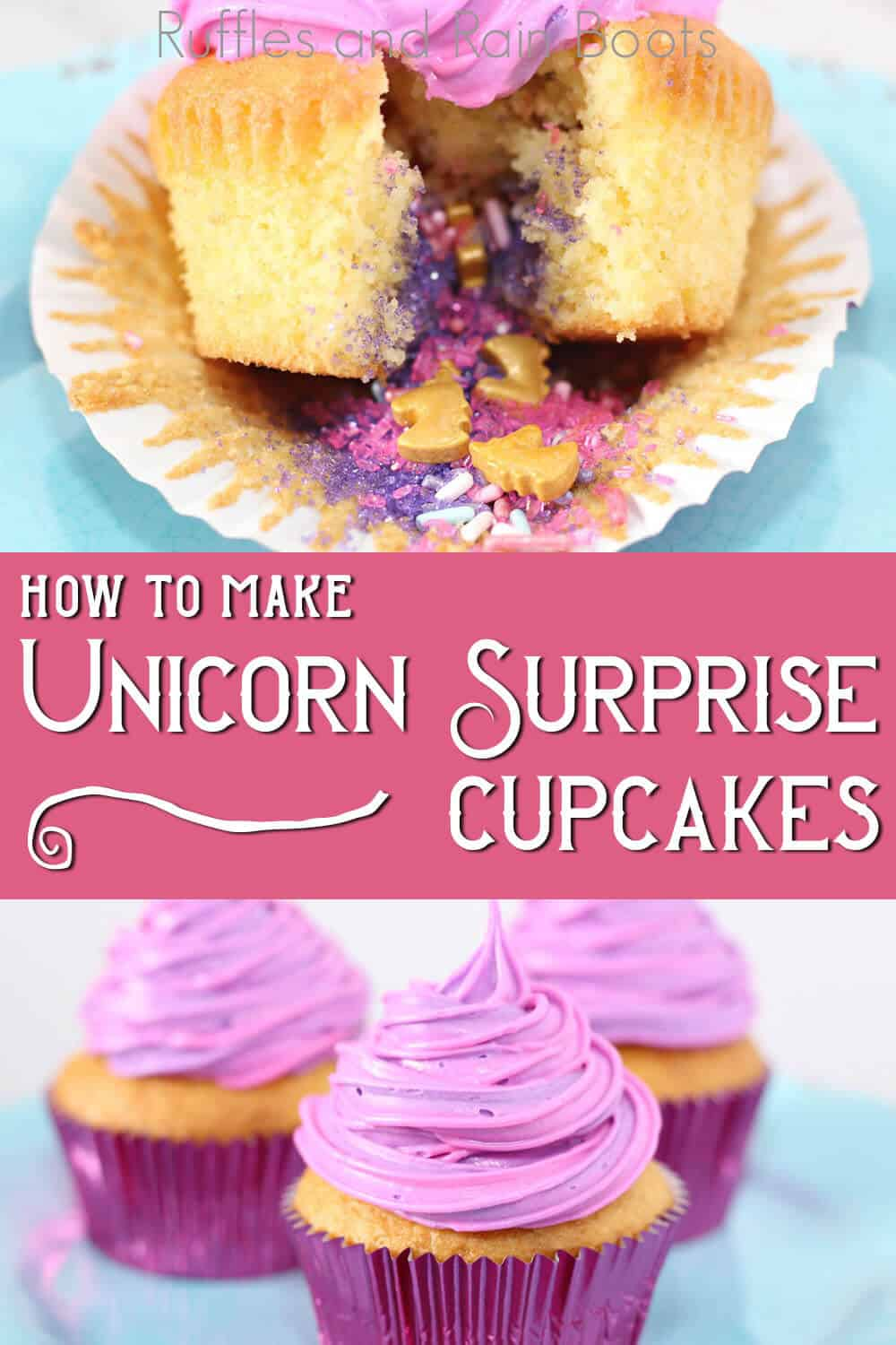 photo collage of cupcakes with sprinkles inside with text which reads how to make unicorn surprise cupcakes