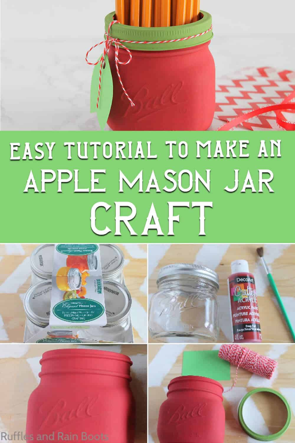 photo collage of easy mason jar apple craft with text which reads easy tutorial to make an apple mason jar craft