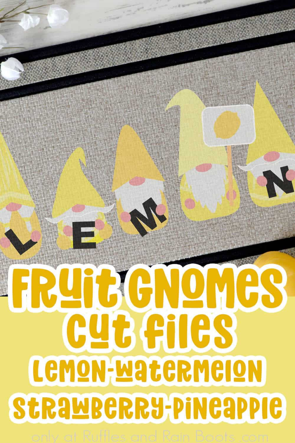 lemon gnome svg set on a door mat with text which reads fruit gnomes cut files lemon watermelon strawberry pineapple