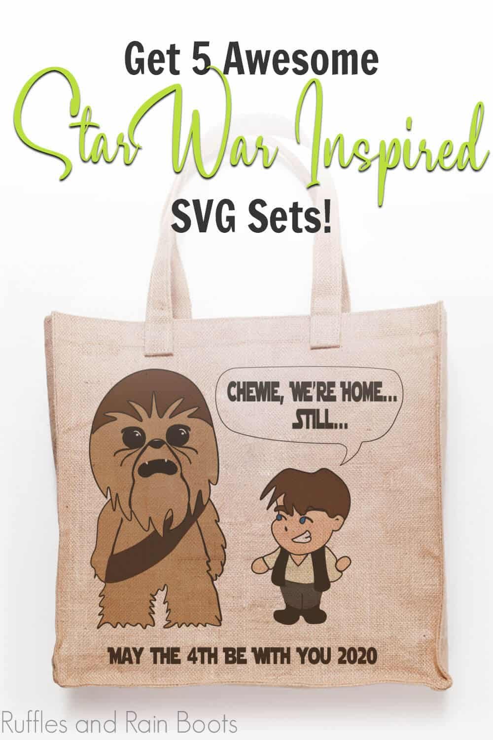 han and chewie svg set on a canvas bag with text which reads get 5 awesome star wars inspired svg sets!
