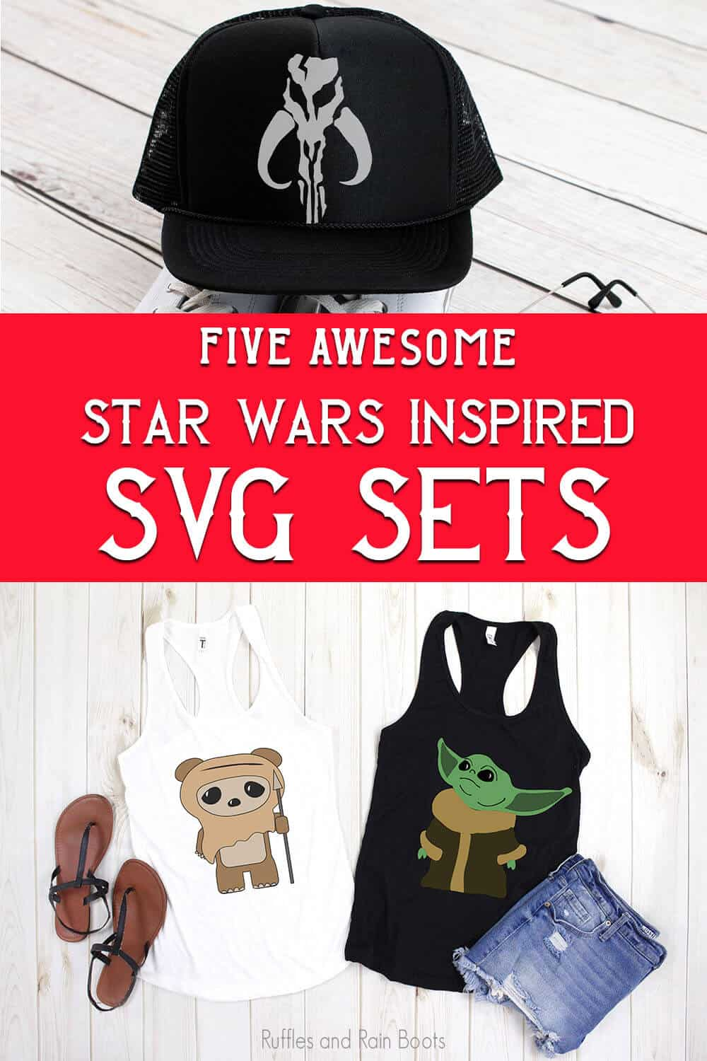 photo collage of mandalorian skull, ewok and baby yoda SVG sets with text which reads five awesome Star Wars inspired svg sets
