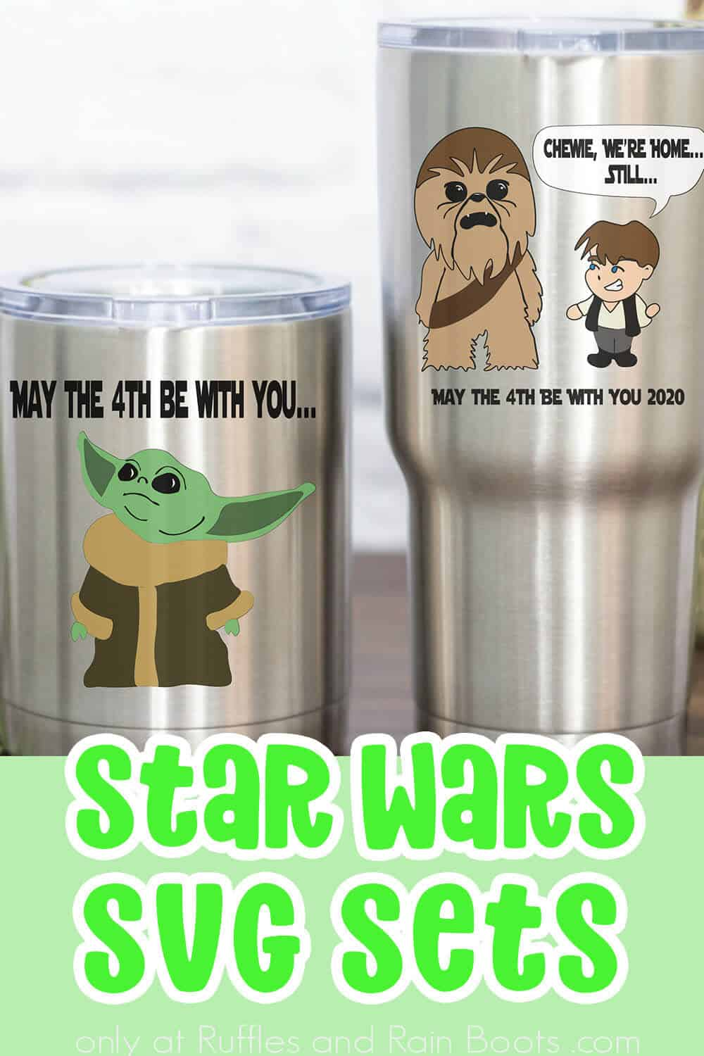 baby yoda, han solo and chewbacca cut files for cricut or silhouette with text which reads star wars svg sets