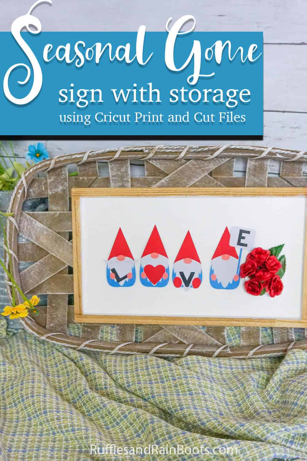 close up of a wall sign with magnetic gnomes with text which reads seasonal gnome sign with storage using cricut print and cut files