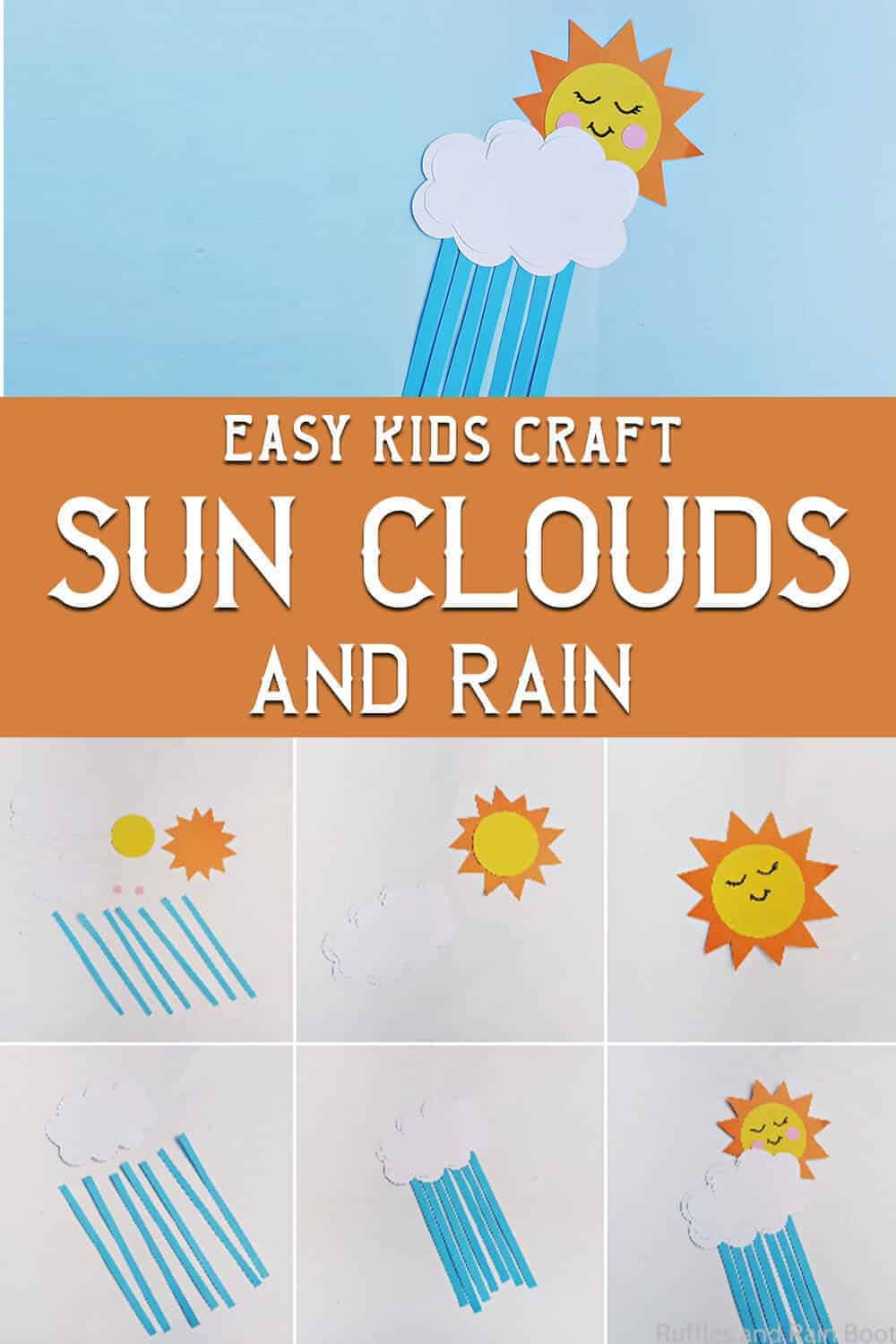 photo collage of rain cloud craft for kids with text which reads easy kids craft sun clouds and rain