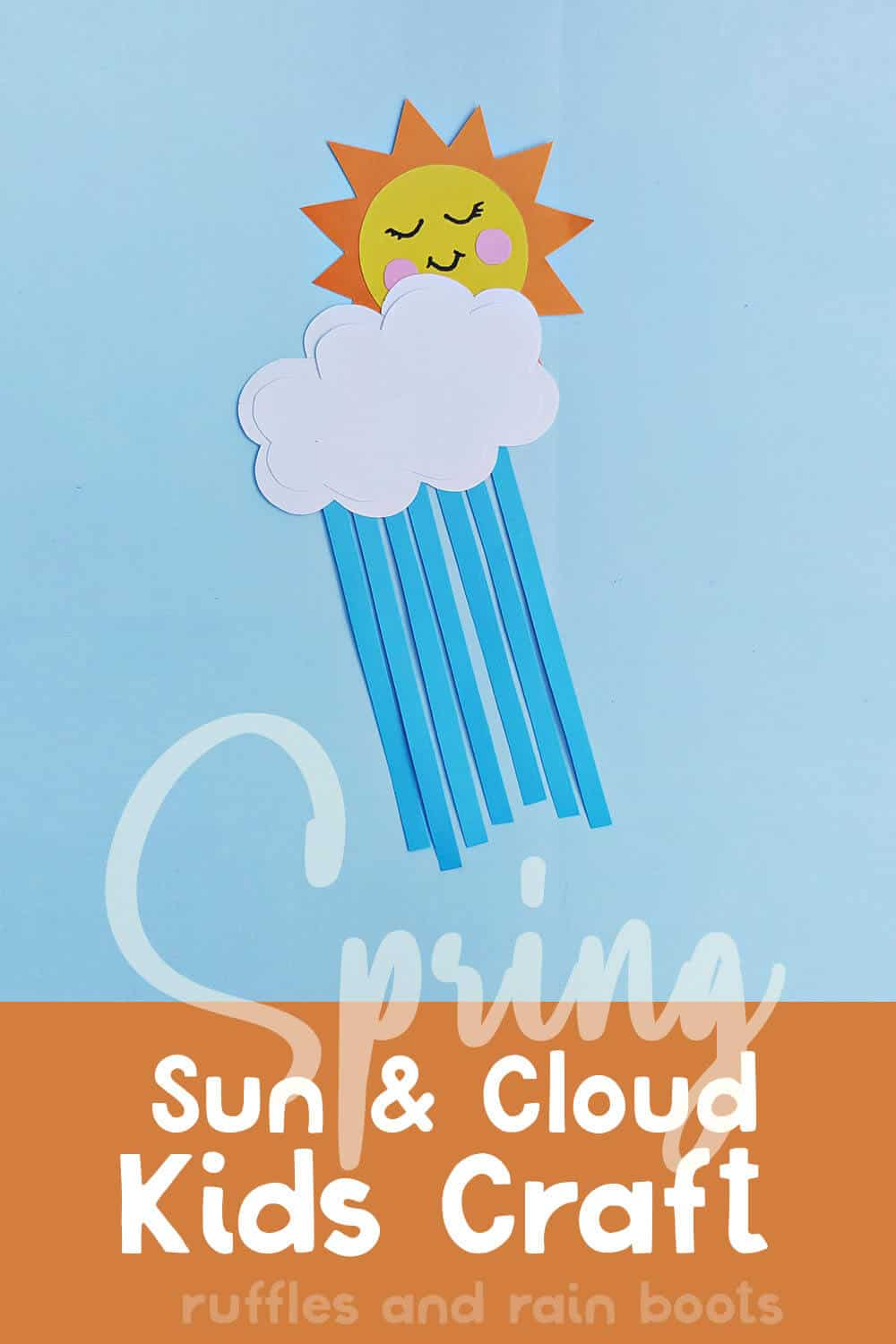 easy kids craft for spring with rain clouds and sun with text which reads spring sun & cloud kids craft
