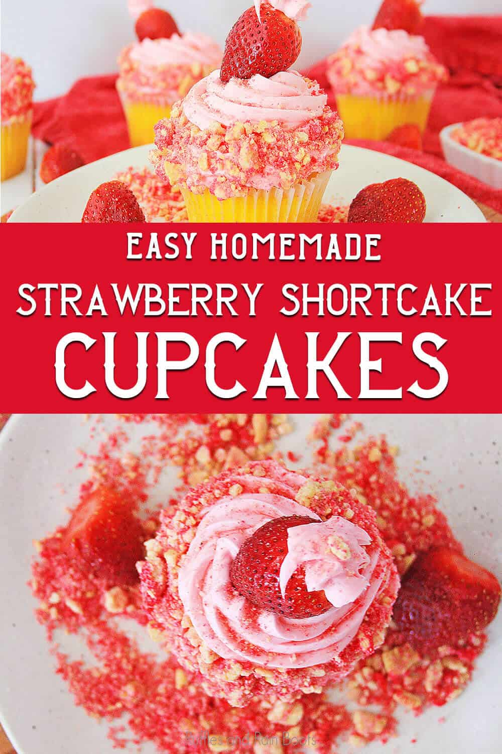 photo collage of pink birthday cupcake decorating idea with text which reads easy homemade strawberry shortcake cupcakes