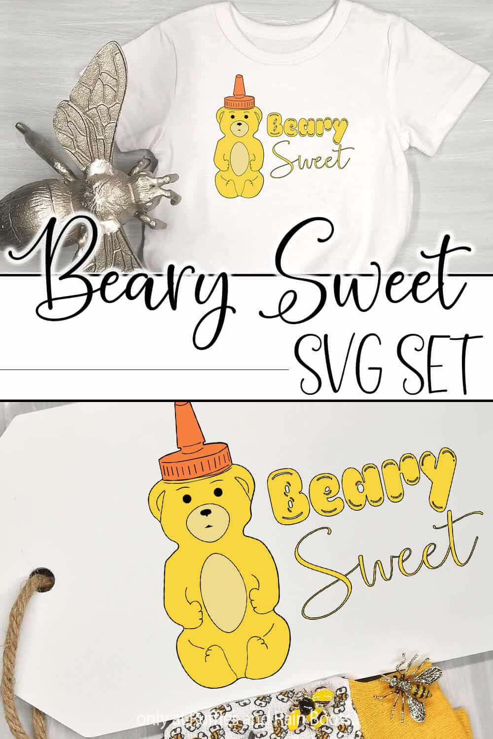 photo collage of farmhouse cut file for cricut or silhouette with a honey bear with text which reads beary sweet svg set
