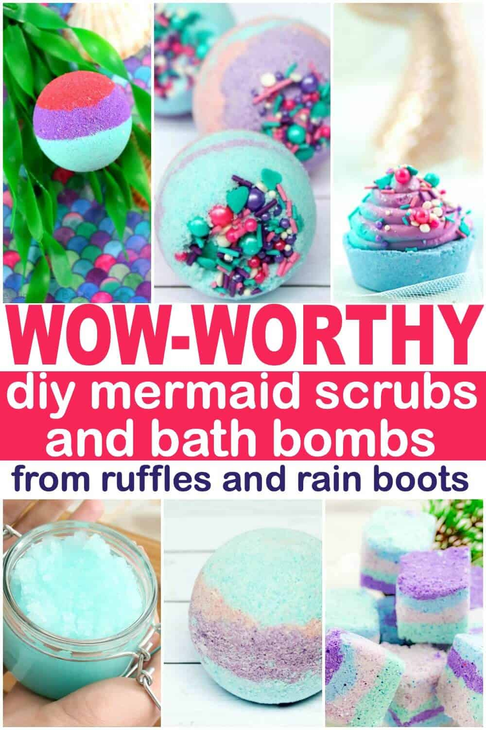 6 image collage of mermaid bath bombs and sugar scrubs with text which reads wow worthy diy mermaid bath