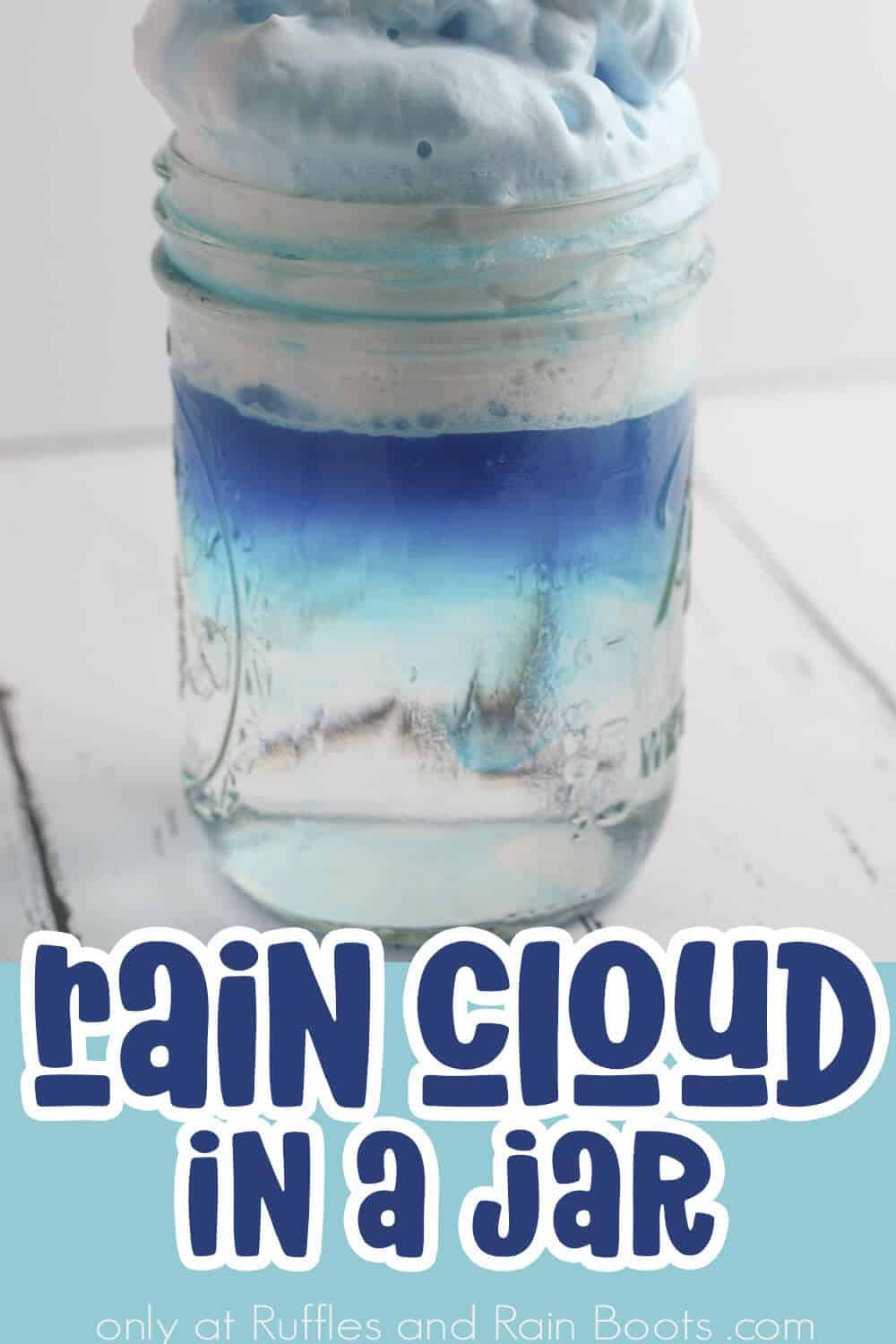 rain experiment for kids in a jar with text which reads rain cloud in a jar