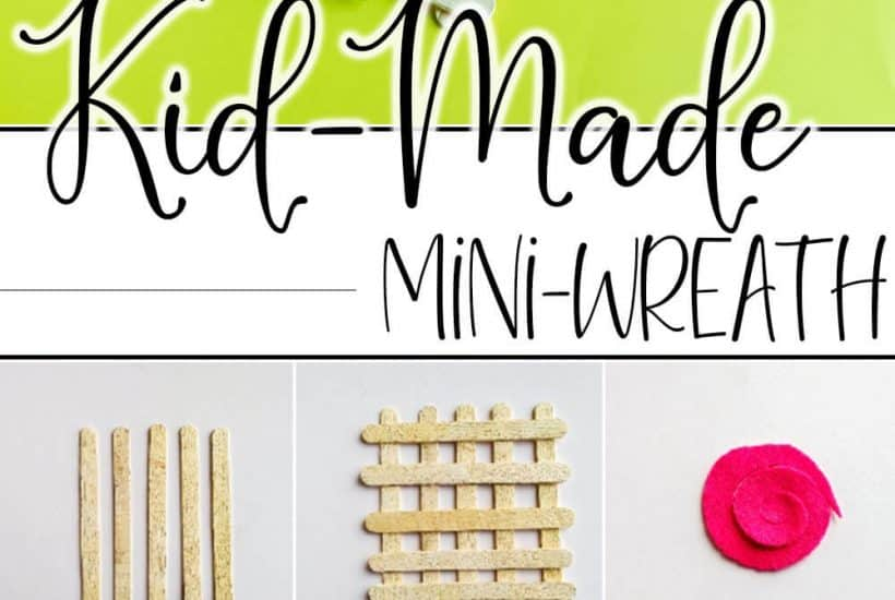 photo collage of easy craft stick wreath with text which reads kid-made mini wreath